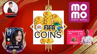 [FIFA MOBILE] HƯỚNG DẪN NẠP TIỀN MUA COIN, FIFA POINT TRONG FIFA MOBILE BẰNG VÍ MOMO