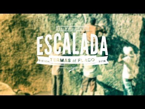 2do Encuentro de Escalada | Termas del Flaco | San Fernando