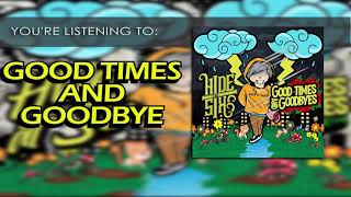 Hide at Six - Good Times and Goodbye feat. Raven