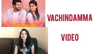 Vachindamma | Amala Chebolu | Geetha Govindam | Vijay Devarakonda, Rashmika Mandanna | Gopi Sundar