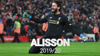 Best of: Alisson Becker 2019/20 | Premier League Champion
