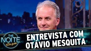 The Noite (25/04/16) - Entrevista com Otávio Mesquita