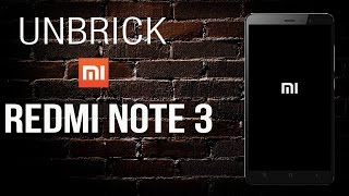 Unbrick your Redmi Note 3(PRO/SD) from fastboot mode