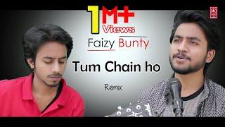 Tum Chain Ho Karar Ho | Remix | Faizy Bunty Rendition | Best Cover 2017 |
