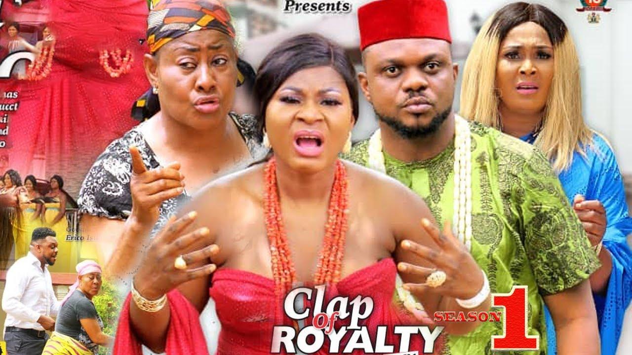 Download Clap Of Royalty Season 1 {New Movie} - Ken Erics|2019 Latest Nigerian Nollywood Movie