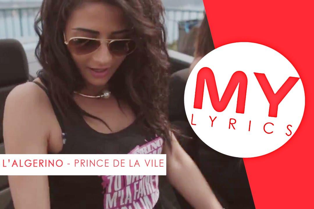 L ALGERINO   PRINCE DE LA VILLE - PAROLES   MY LYRICS - YouTube 13c702d10ed
