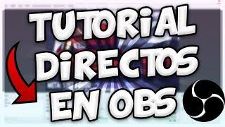 COMO HACER DIRECTOS EN YOUTUBE CON OBS STUDIO!!!! BloDz
