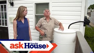 How to Build a Rain Barrel for $40 | Ask This Old House