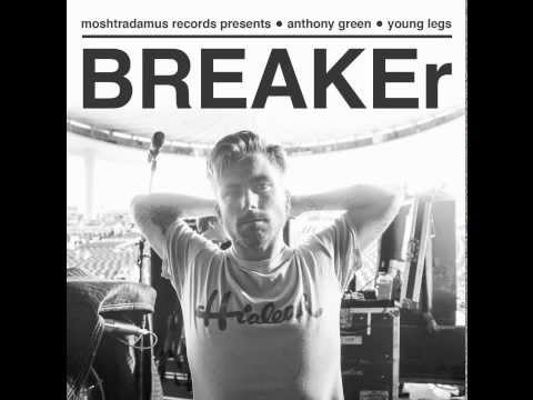 Breaker - Anthony Green
