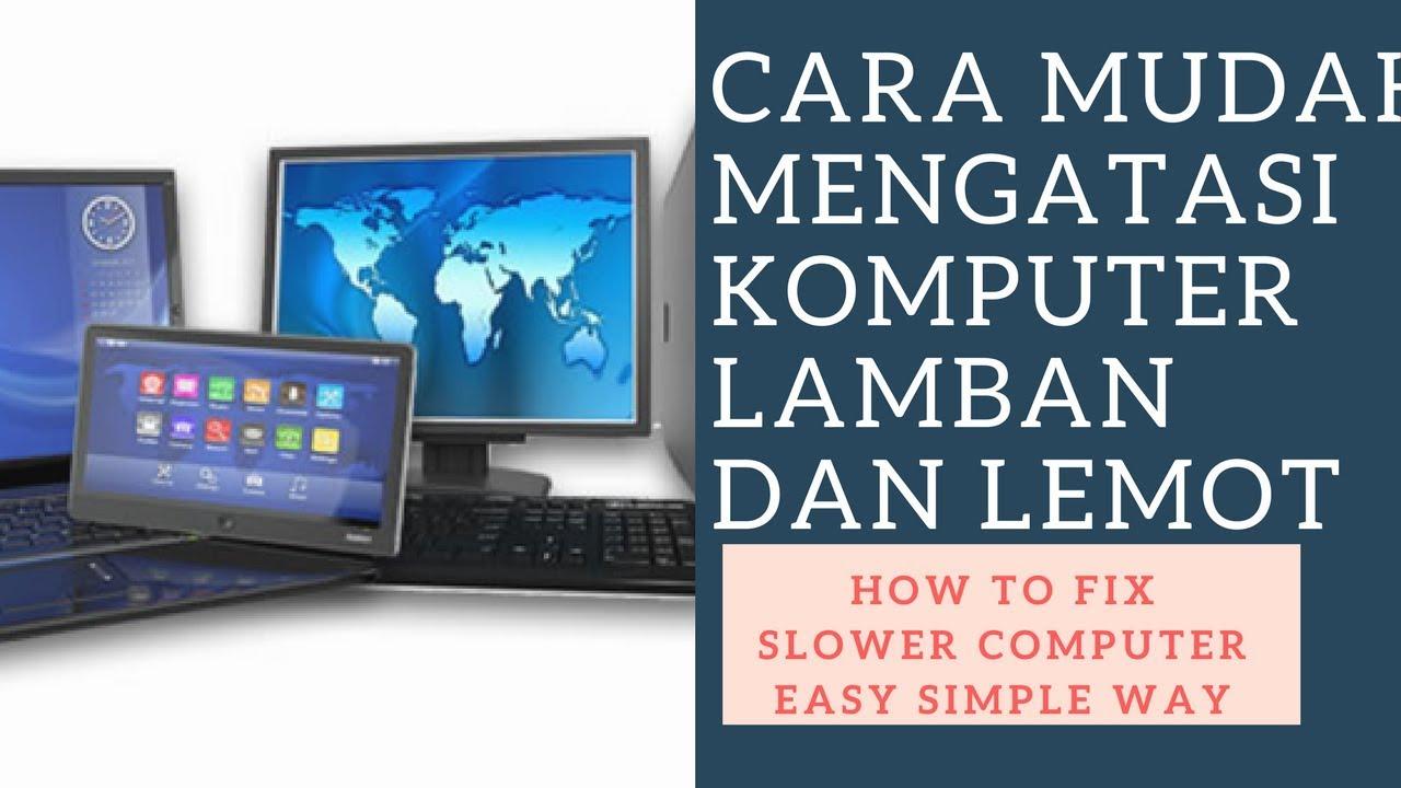 Image Result For Cara Mengatasi Laptop Lemot