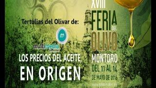 Tertulias del Olivar: Los Precios del Aceite de Oliva, en origen (13-5-16)