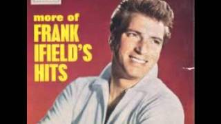 frank ifield - say it isn t so