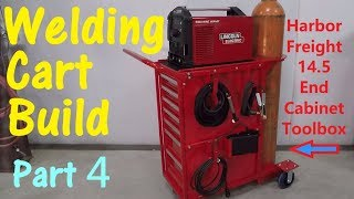 Harbor Freight 14.5 End Cabinet Toolbox Welding Cart Build -- Part 4