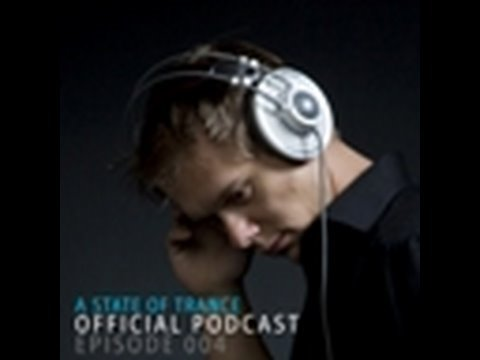 Armin van Buuren's A State Of Trance Official Podcast Episode 003