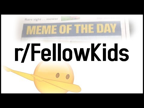 r/FellowKids Top Posts | Corporate Memes = Best Memes