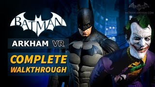 Batman: Arkham VR - Full Walkthrough