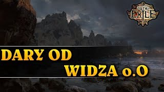 DARY OD WIDZA o.O - Path of Exile
