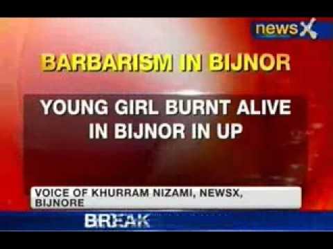 NewsX: Young girl burnt alive in Bijnor