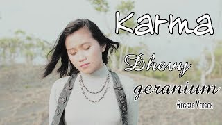 Dhevy Geranium - Karma (Reggae Version) [OFFICIAL]