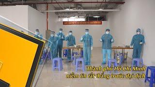 Thành phố Hồ Chí Minh niềm tin tất thắng trước đại dịch