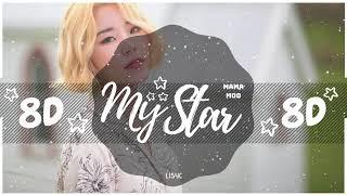 Download Lagu ✨ [8D AUDIO] MAMAMOO – MY STAR [USE HEADPHONES 🎧] | 마마무 | 8D