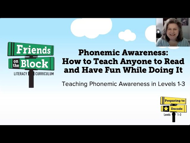 Phonemic Awareness: How to Teach Anyone To Read and Have Fun While Doing It