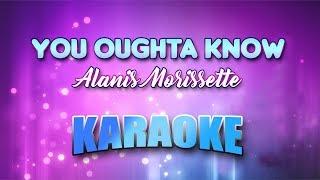 Alanis Morissette - You Oughta Know (Karaoke version with Lyrics)