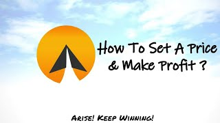 #20 : How to set a price and make profit - Arise! (English)