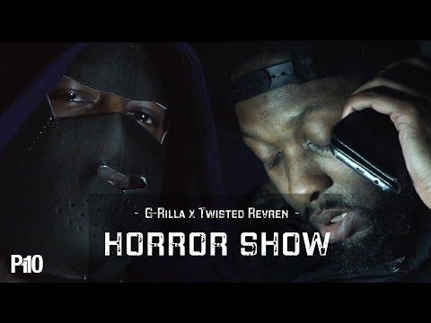 P110 - G Rilla x Twisted Revren (Team365) - Horror Show [Music Video]