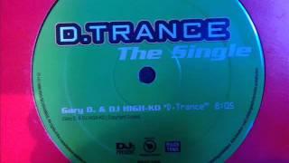Gary D. & High-Ko - D.Trance