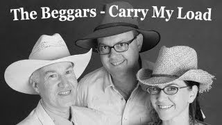 "Carry My Load a song for my father ""The Beggars"" Handmade Australian Folk Music"