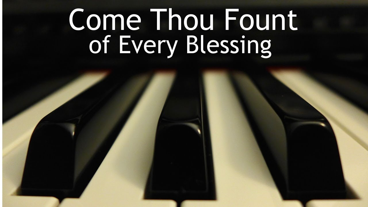 Come Thou Fount of Every Blessing with Lyrics Chris Rice ...