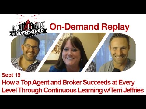 Real Estate Agent Marketing: How a Top Agent and Broker Succeeds at Every Level w/Terri Jeffries