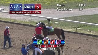 Ajax Downs August 12, 2020 Race 5