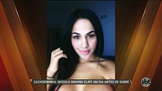 Modelo de Cachoeirinha gravou clipe um dia antes de sumir