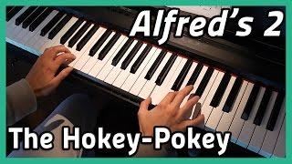 ♪ The Hokey-Pokey ♪ | Piano | Alfred's 2