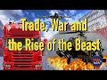Trade, War and the Rise of the Beast -- TWNow episode_63