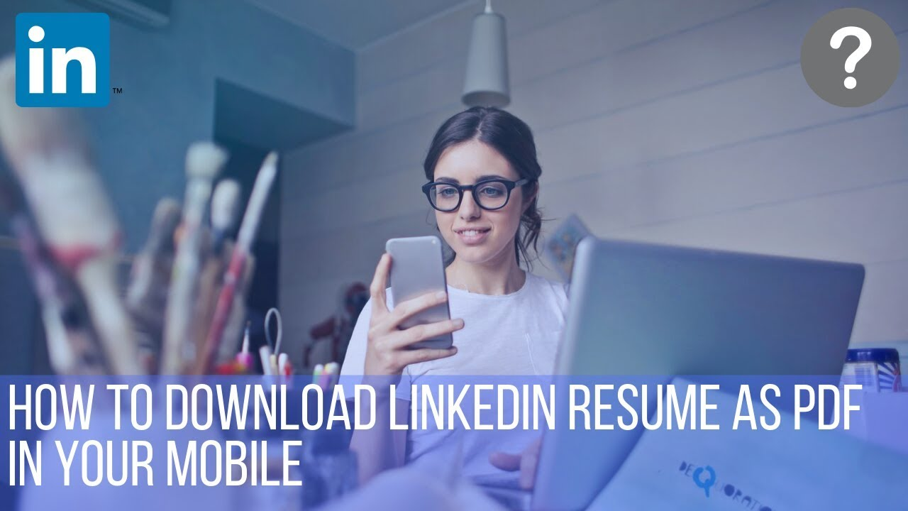 How To Download Linkedin Resume As Pdf In Mobile Device Youtube