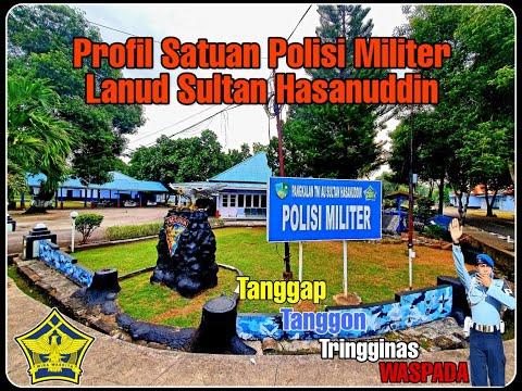 Profil Satuan Polisi Militer Angkatan Udara Lanud Sultan Hasanuddin Makassar