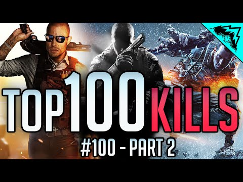 Top 100 Kills - Battlefield 4, Hardline, CoD: Black Ops 2, A