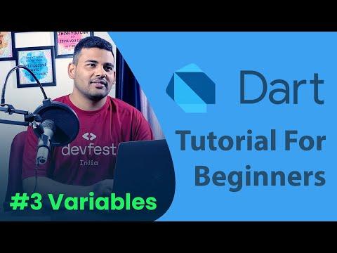 Variables in Dart - #3 Dart Programming Tutorial for Beginners