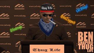 ben shapiro thug life social justice warriors