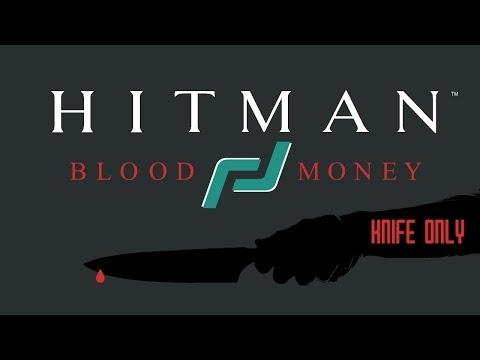 Hitman Blood Money - Flatline (Knife Only, Kill Everyone, No Witnesses) (Failed) |