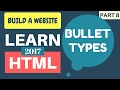 Learn HTML 2017 #8: List Bullet (Mark) Types | Complete HTML Course