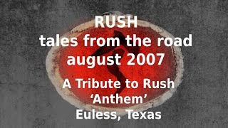 Rush - Tales From The Road - Tribute Band 'Anthem' - Texas