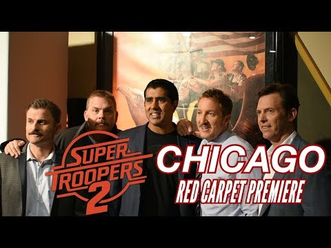 'Super Troopers 2' AMC Chicago Red Carpet Premiere - The Chumpcast