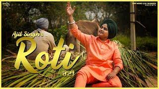 Ajit Singh -Roti (Full Video) | Zaildar Pargat Singh | Music Nasha | Mp4 Music