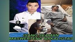 Isang Seaman himalang nakaligtas