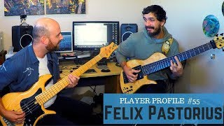 Felix Pastorius  - Player Profile #55