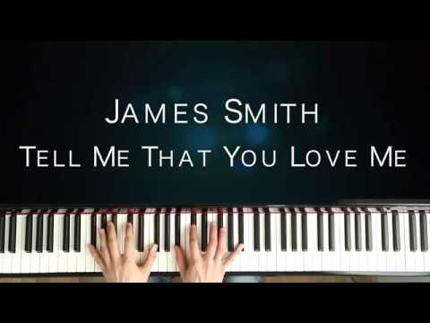 Piano Cover | James Smith - Tell Me That You Love Me (By PianoVariations)
